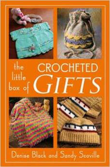 Little Box of Crocheted Gifts | Denise Black