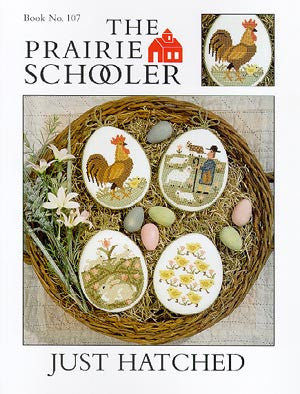 Just Hatched Sampler Cross Stitch | Prairie Schooler
