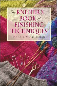 The Knitter's Book of Finishing Techniques | Nancie M. Wiseman