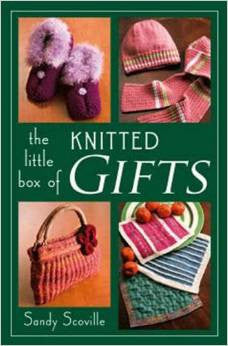 Little Box of Knitted Gifts | Sandy Scoville