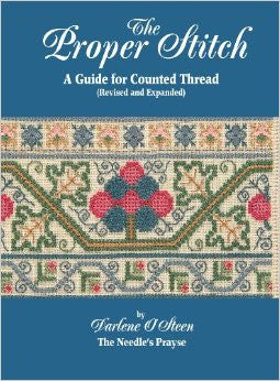 The Proper Stitch: A Guide for Counted Thread | Darlene O'Steen