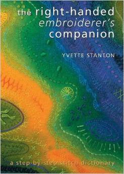 The Right-Handed Embroiderer's Companion: A Step-by-Step Stitch Dictionary | Yvette Stanton