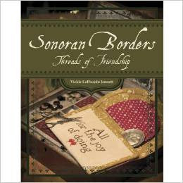 Sonoran Borders: Threads of Friendship | Vickie Jennett