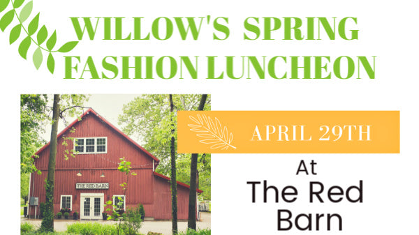 Willow's Spring Fashion Luncheon