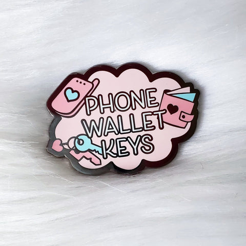 ♡ Phone, Wallet & Keys Reminder Pin ♡