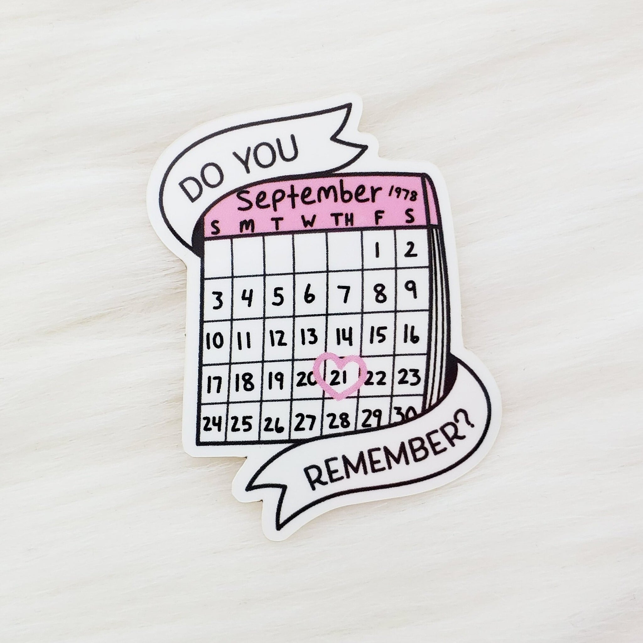 ♡ Do you Remember? Sticker ♡