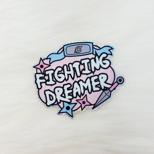 ♡ HOLOGRAPHIC Fighting Dreamers Sticker ♡