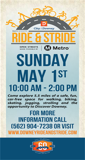 Downey Ride and Stride Open Streets Event! (May 1, 2016)