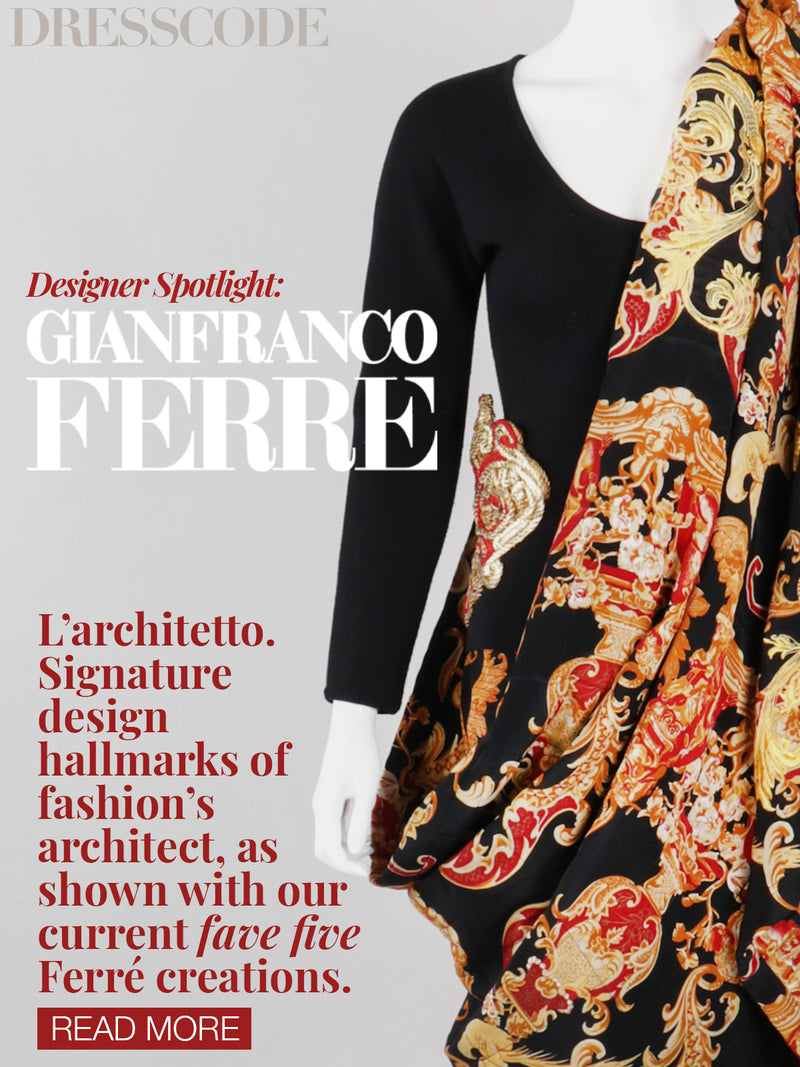 DRESS CODE: GIANFRANCO FERRE