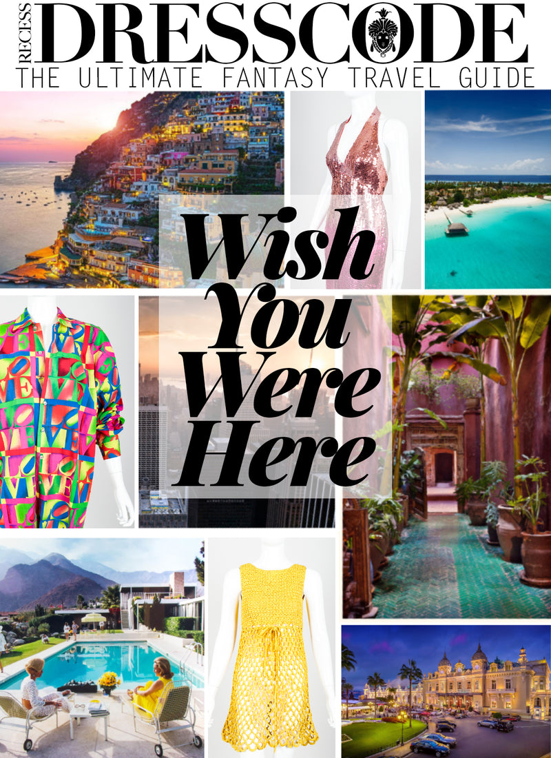 Recess DressCode Escapism Covid Quarantine Wish You Were Here Fantasy Travel Guide