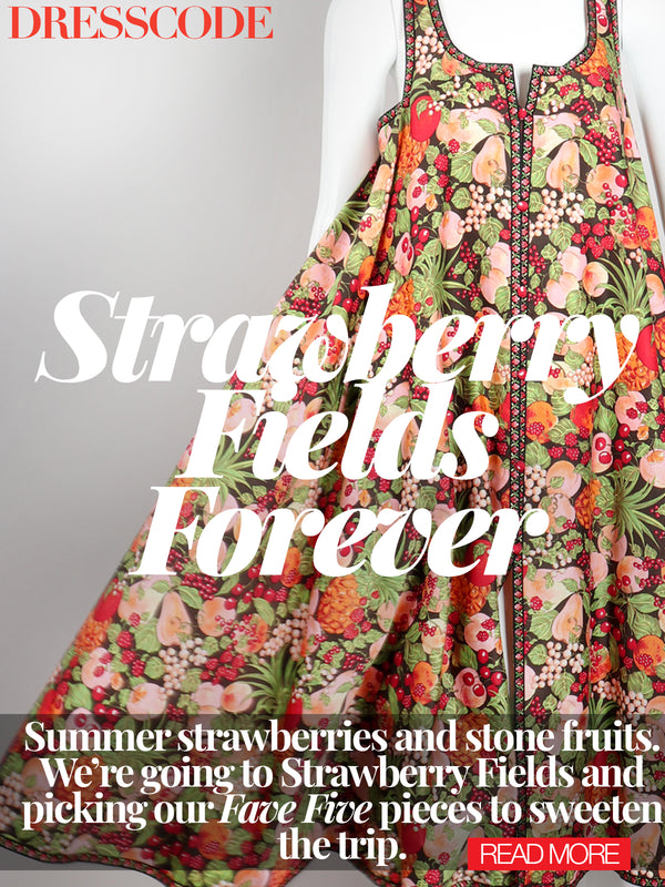 DRESS CODE: STRAWBERRY FIELDS