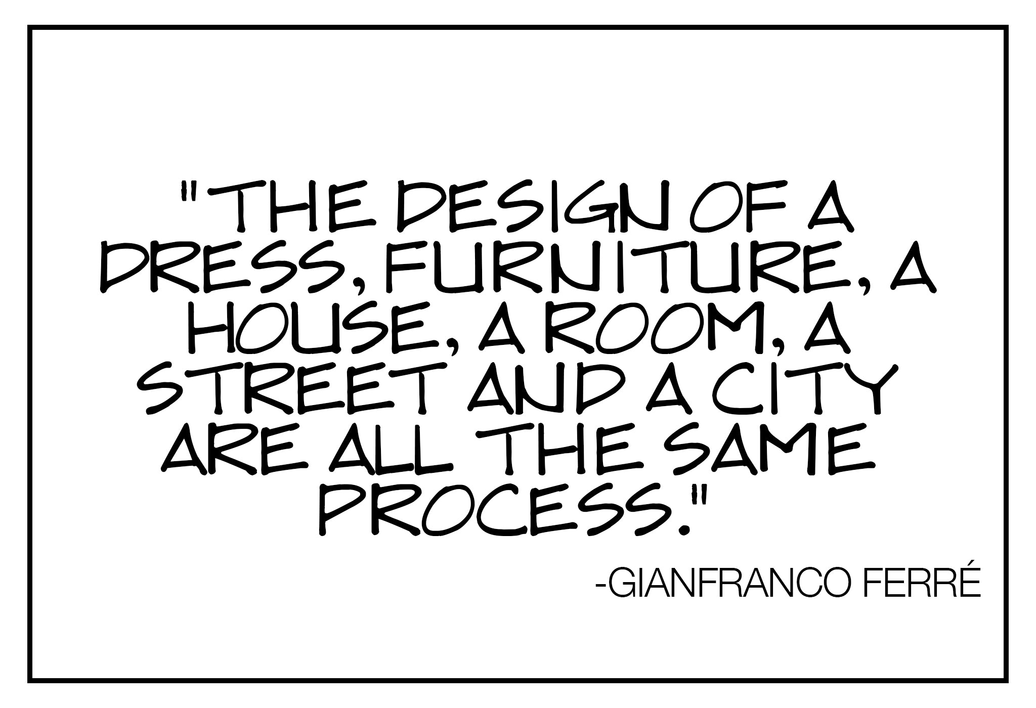 Recess Los Angeles Vintage Gianfranco Ferre Quote Fashion Design Of A Dress House Same Process