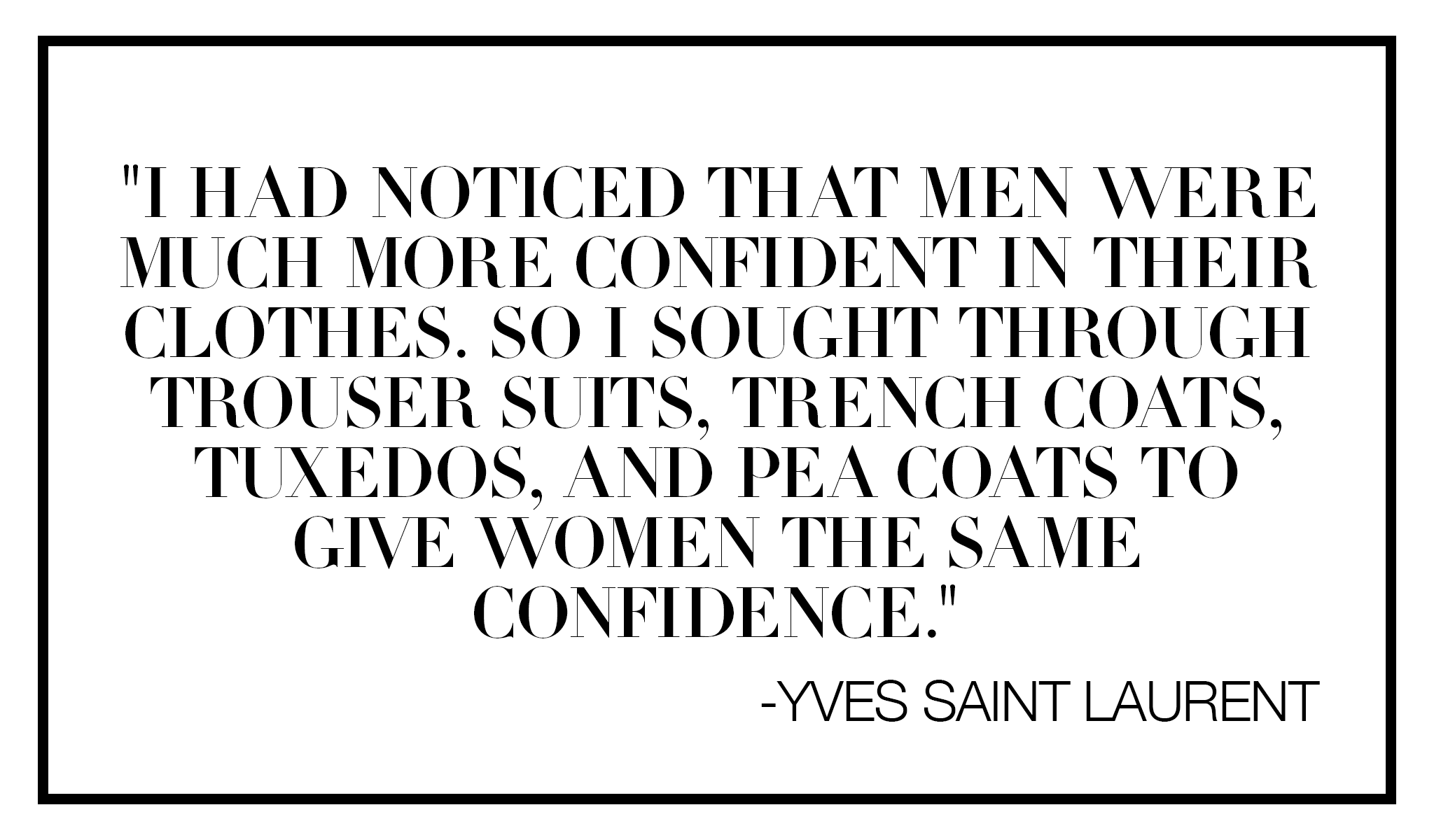 Dress Code Recess Los Angeles Yves Saint Laurent YSL QUOTES tuxedo
