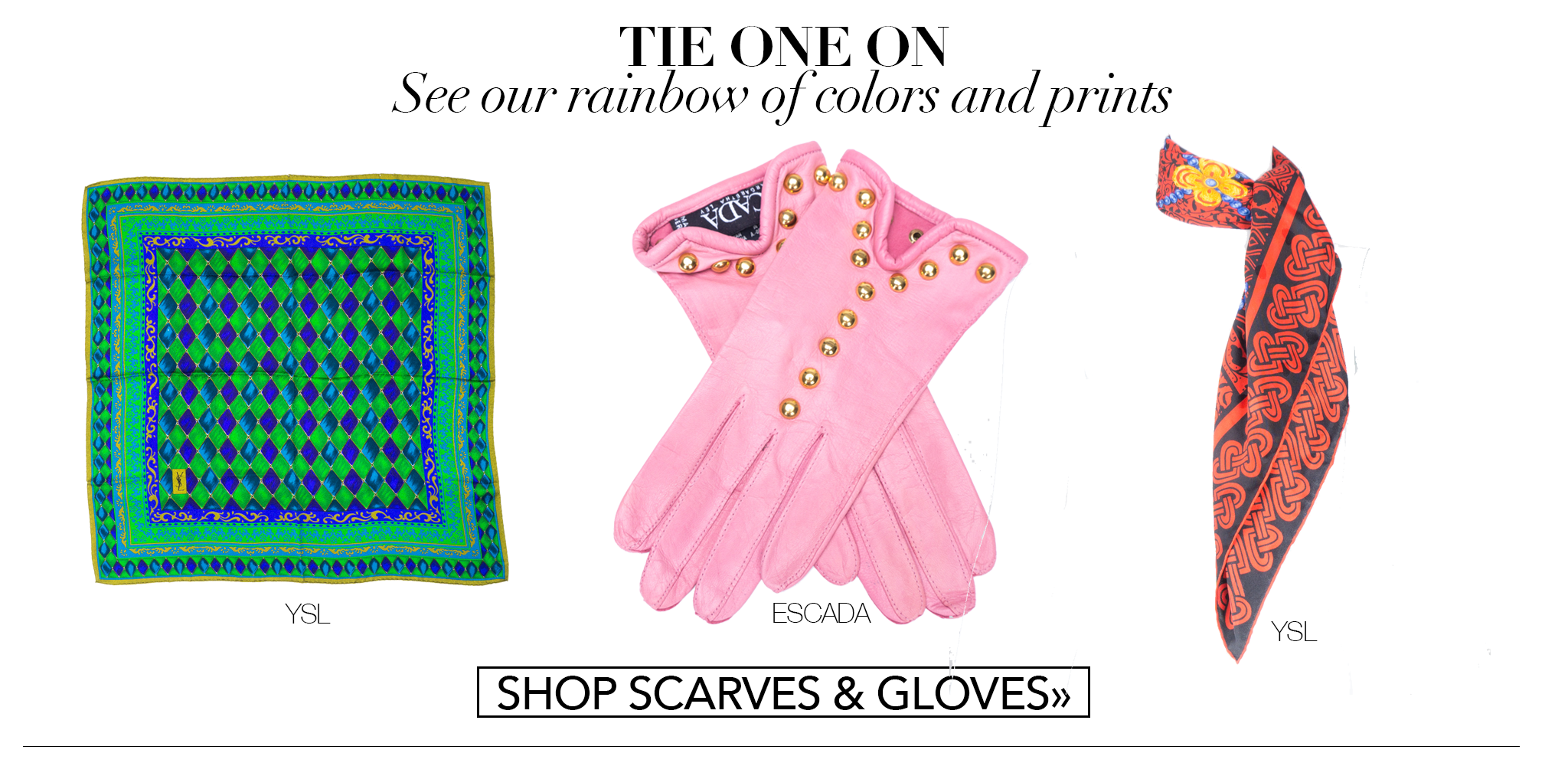 Recess Consignment Escada Gloves YSL Scarves