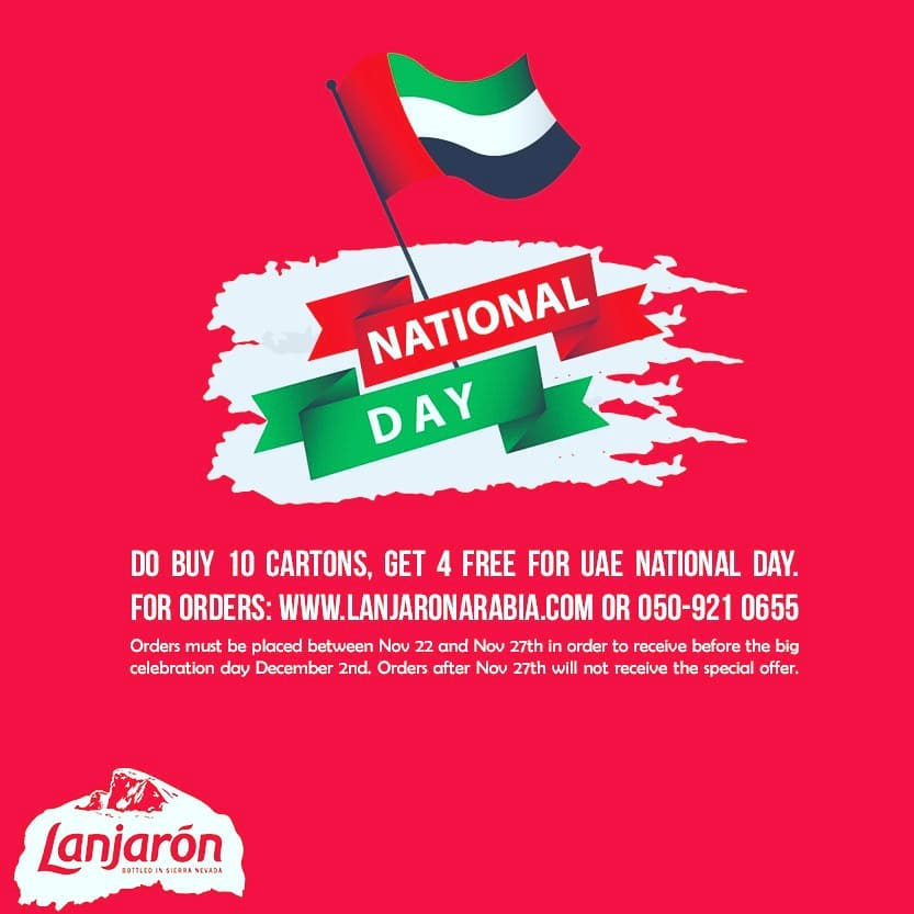Lanjarón is very proud to offer a very special discount as part of the UAE's 48th national day celebration. God Bless the UAE!