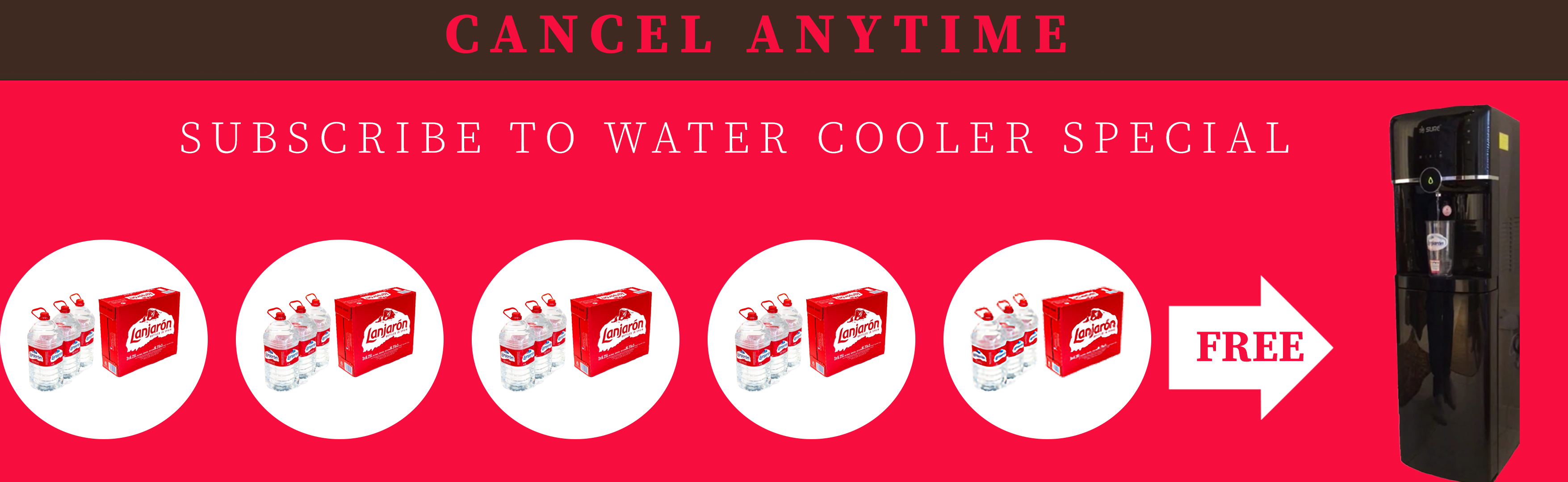 SUBSCRIBE WATER COOLER SPECIAL