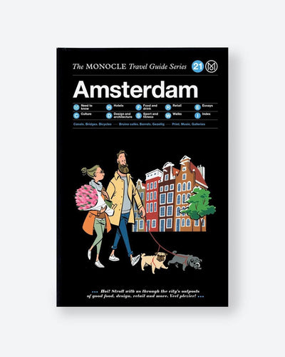Monocle - Amsterdam: The Monocle Travel Guide Series
