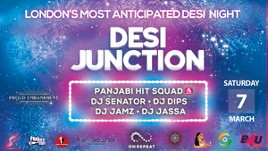 SOLD OUT! DESI JUNCTION (07/03/20)