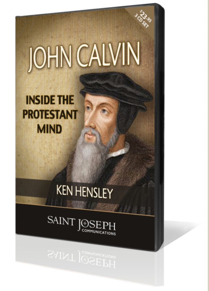 Calvin: Inside the Protestant Mind, Part II: Calvin's Conversion