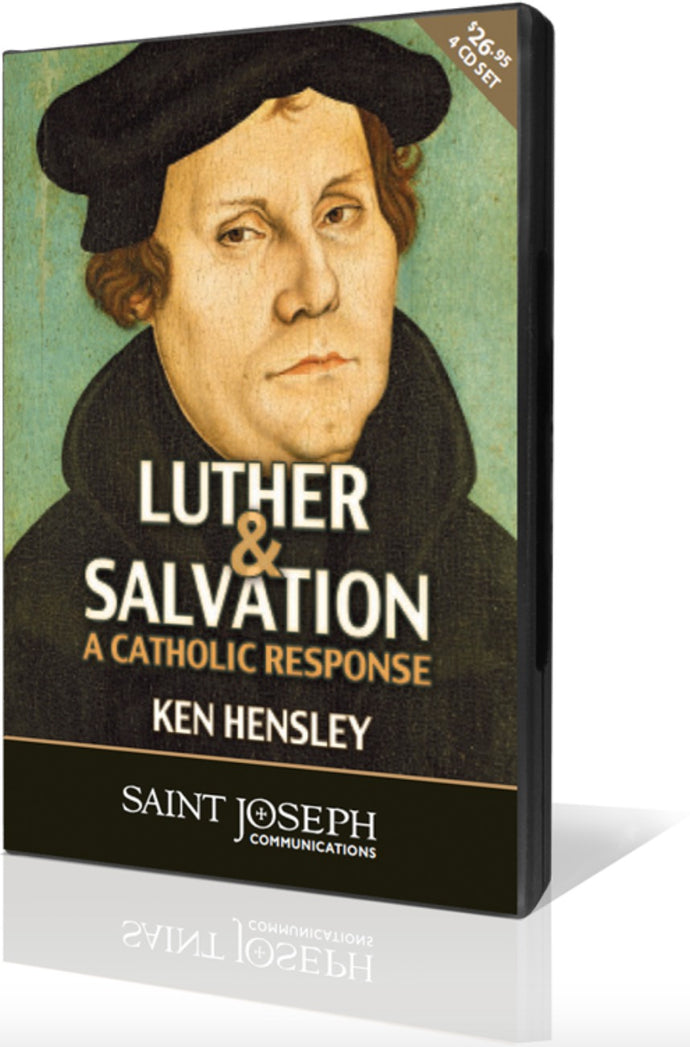 Luther & Salvation: A Catholic Response, Part II