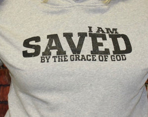 I Am Saved By The Grace Of God Hoodie With Mask