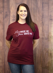 Love Made Me, Jesus Saved Me Graphic Tee