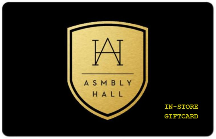 ASMBLY HALL GIFTCARD- IN STORE USE