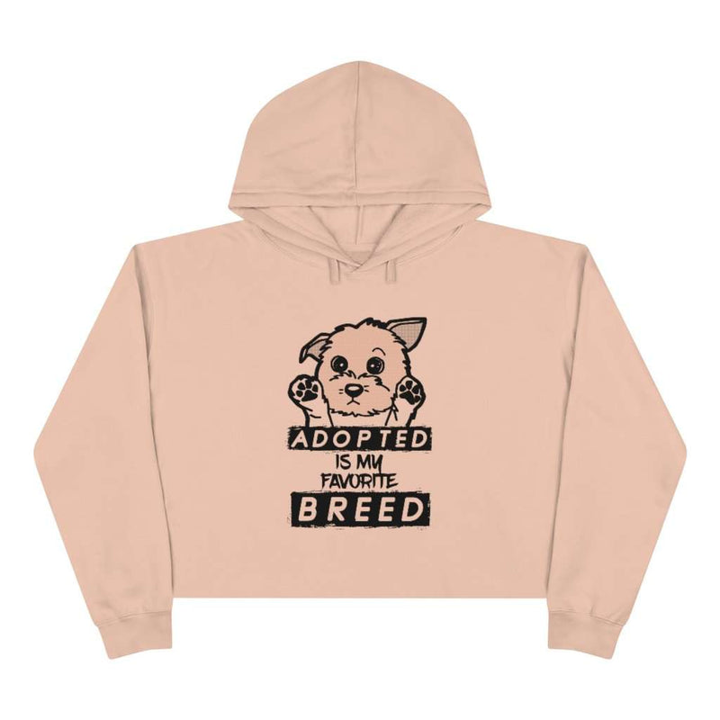 Adopted Is My Favorite Breed Crop Hoodie