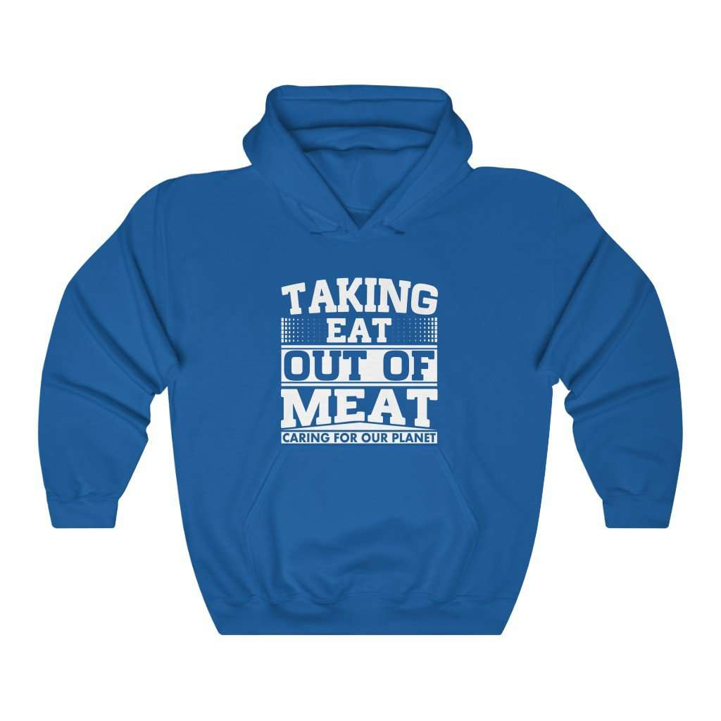 Taking Eat Out Of Meat Hoodie - Rising Vegans