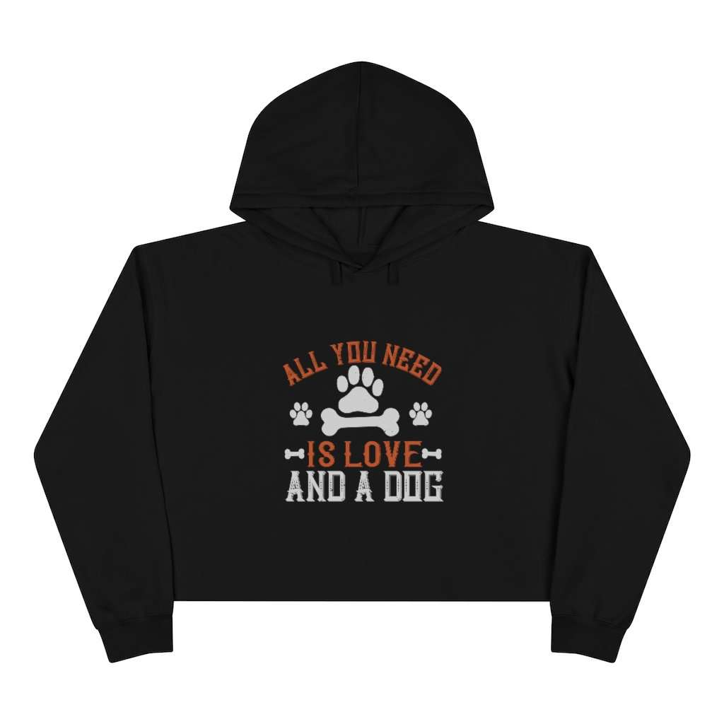 All You Need Is Love And A Dog Crop Hoodie - Rising Vegans