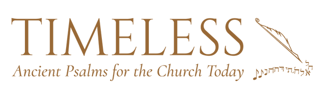 Timeless: Ancient Psalms for the Church Today