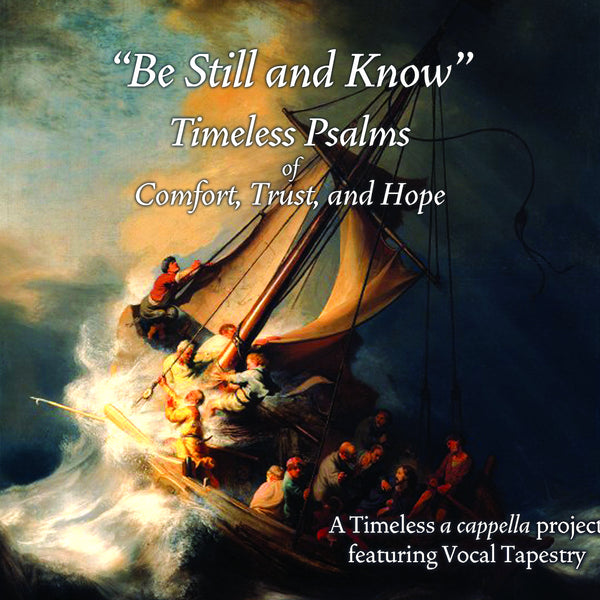 Be Still and Know: Timeless Psalms of Comfort, Trust, and Hope