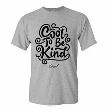Load image into Gallery viewer, Cool To Be Kind T-Shirt