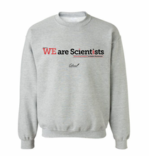 Load image into Gallery viewer, WE Are Scientists Sweatshirt
