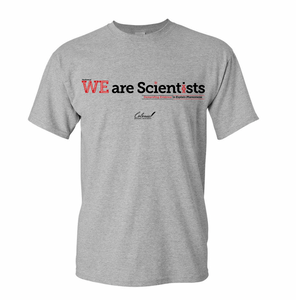 WE Are Scientists T-Shirt