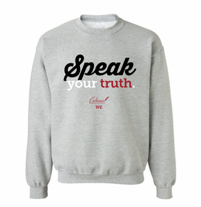 Speak Your Truth Sweatshirt