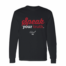 Load image into Gallery viewer, Speak Your Truth Long Sleeve