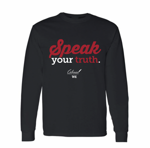 Speak Your Truth Long Sleeve