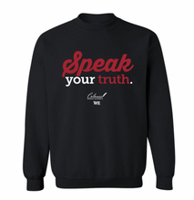Load image into Gallery viewer, Speak Your Truth Sweatshirt