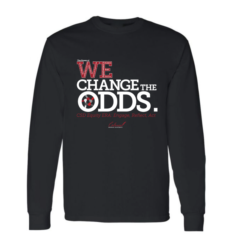 We Change The Odds Long Sleeve