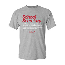 Load image into Gallery viewer, School Secretary Softstyle Tee