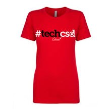 Load image into Gallery viewer, #techcsd Ladies Fit T-Shirt