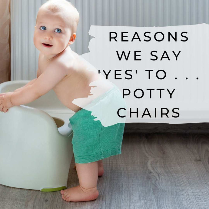 Why Potty Chairs ROCK