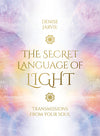 The Secret Language of Light- Transmissions from Your Soul