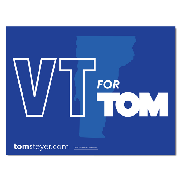 Vermont for Tom Rally Sign