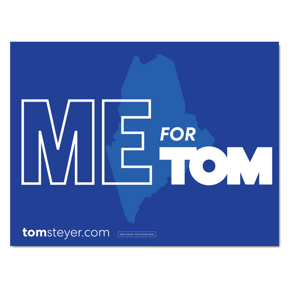 Maine for Tom Rally Sign
