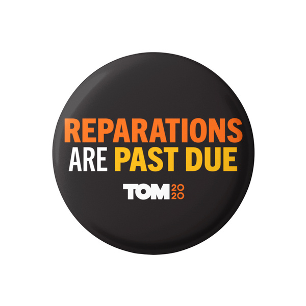 "Reparations Are Past Due 3"" Button"