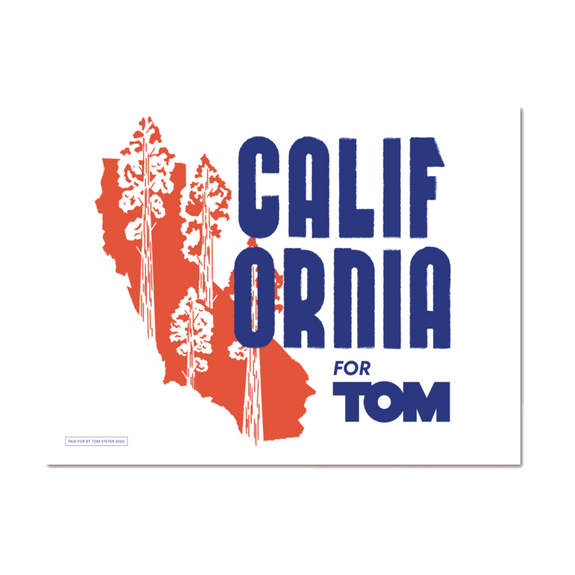 California for Tom Rally Sign