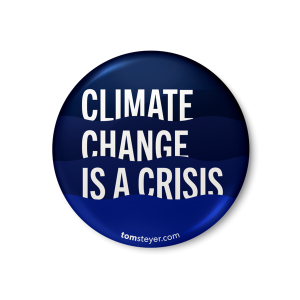 Climate Change is a Crisis Button