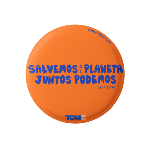 "Salvemos Al Planeta Orange 3"" Button"